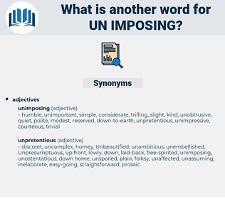 un-imposing, synonym un-imposing, another word for un-imposing, words like un-imposing, thesaurus un-imposing