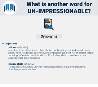 un impressionable, synonym un impressionable, another word for un impressionable, words like un impressionable, thesaurus un impressionable