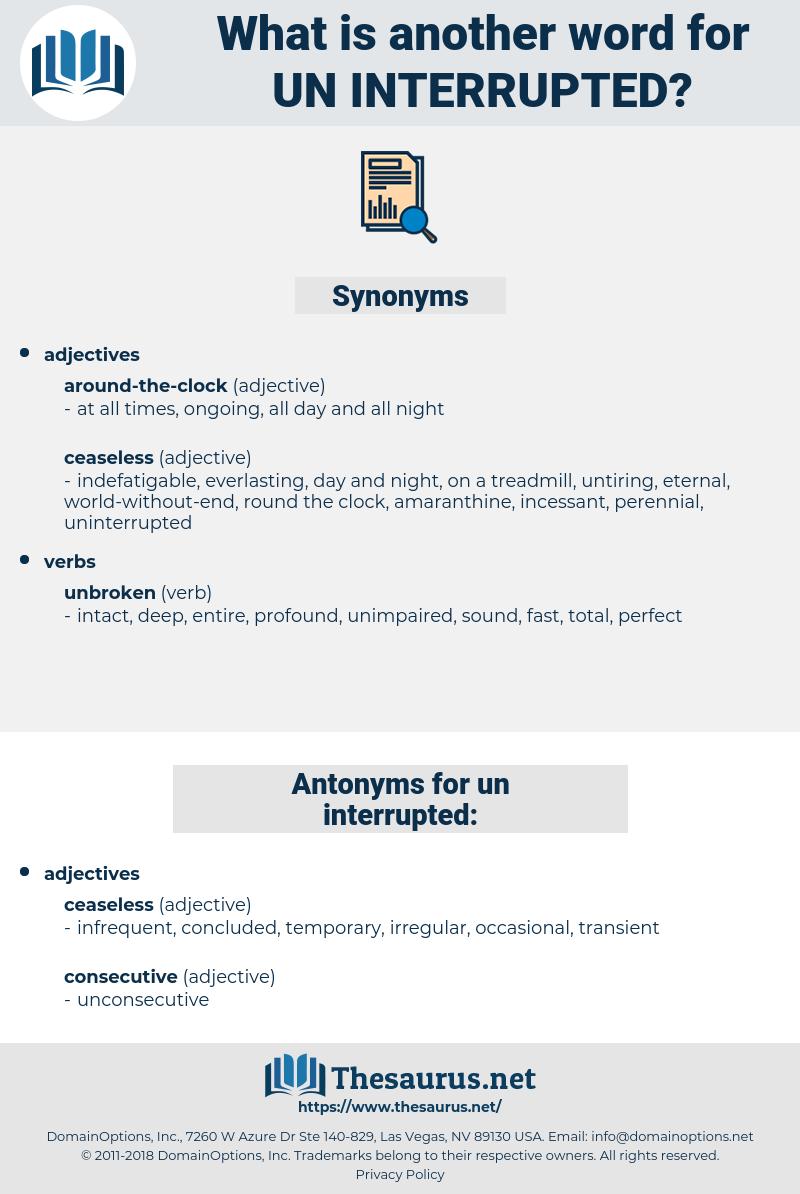 un-interrupted, synonym un-interrupted, another word for un-interrupted, words like un-interrupted, thesaurus un-interrupted
