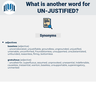 un justified, synonym un justified, another word for un justified, words like un justified, thesaurus un justified
