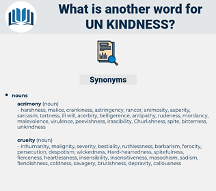 un kindness, synonym un kindness, another word for un kindness, words like un kindness, thesaurus un kindness