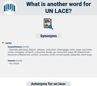 un lace, synonym un lace, another word for un lace, words like un lace, thesaurus un lace
