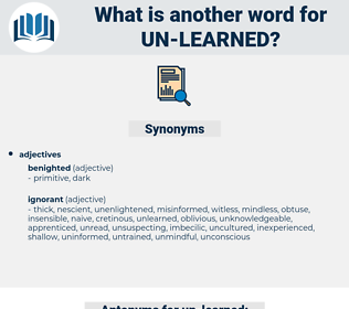 un-learned, synonym un-learned, another word for un-learned, words like un-learned, thesaurus un-learned