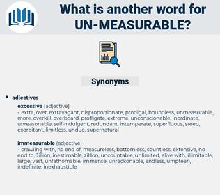 un-measurable, synonym un-measurable, another word for un-measurable, words like un-measurable, thesaurus un-measurable