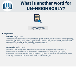 un neighborly, synonym un neighborly, another word for un neighborly, words like un neighborly, thesaurus un neighborly
