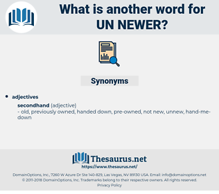 un newer, synonym un newer, another word for un newer, words like un newer, thesaurus un newer