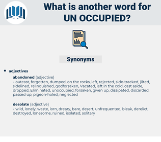 un-occupied, synonym un-occupied, another word for un-occupied, words like un-occupied, thesaurus un-occupied