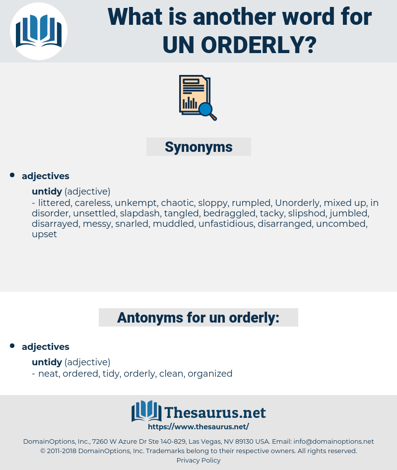 un-orderly, synonym un-orderly, another word for un-orderly, words like un-orderly, thesaurus un-orderly