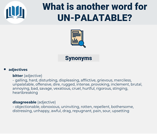 un palatable, synonym un palatable, another word for un palatable, words like un palatable, thesaurus un palatable