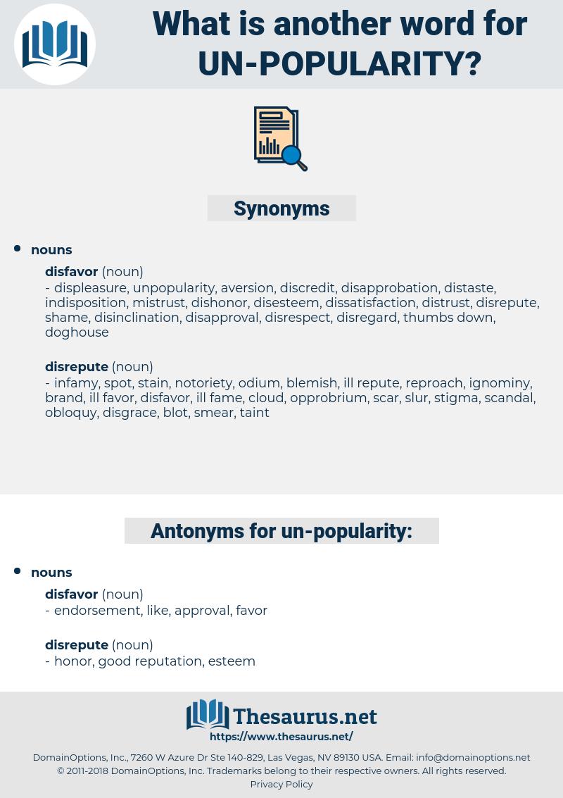 un-popularity, synonym un-popularity, another word for un-popularity, words like un-popularity, thesaurus un-popularity