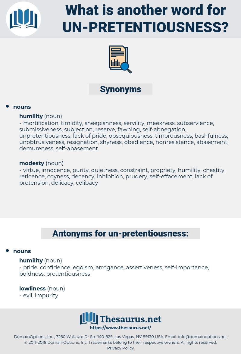 un-pretentiousness, synonym un-pretentiousness, another word for un-pretentiousness, words like un-pretentiousness, thesaurus un-pretentiousness