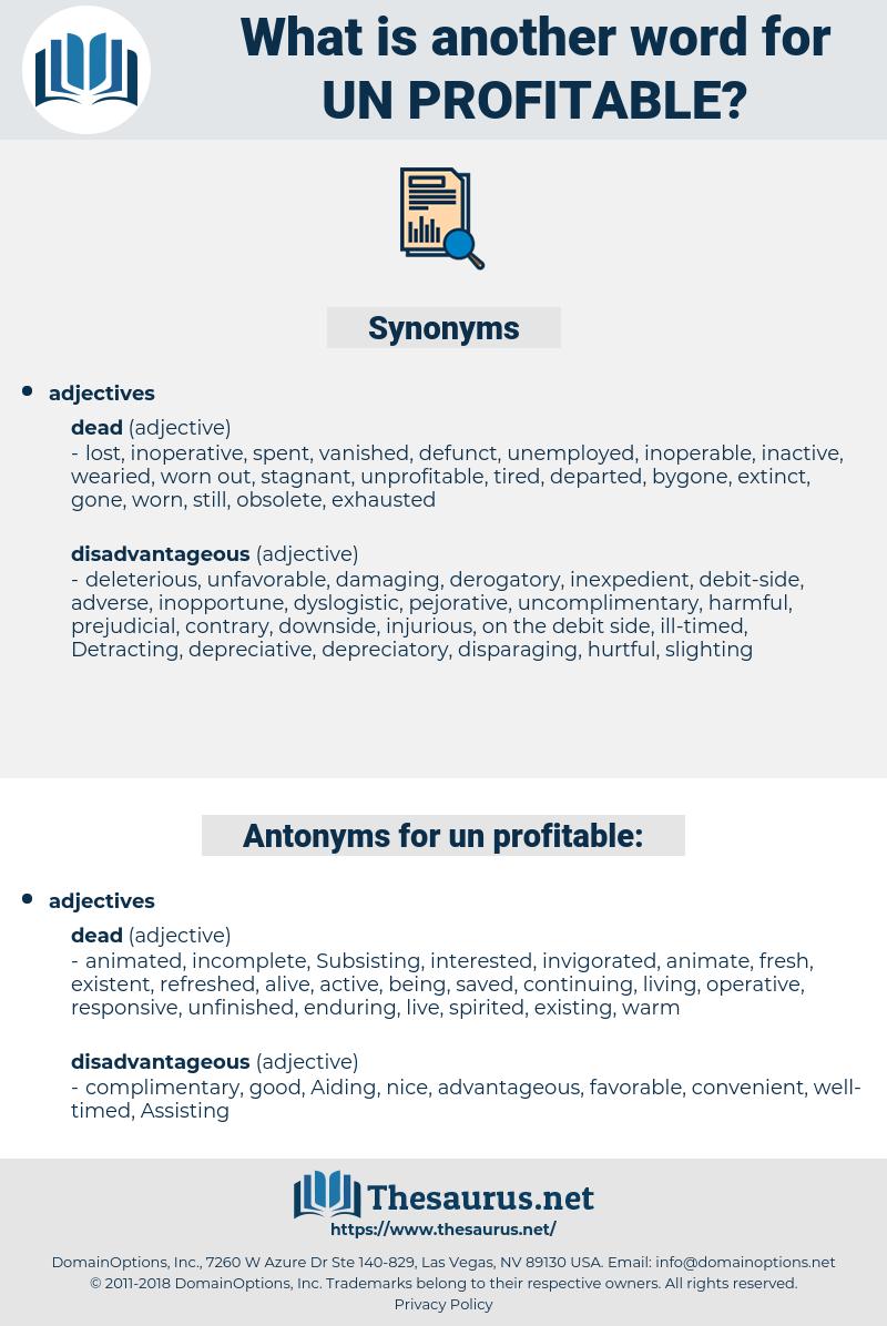 un profitable, synonym un profitable, another word for un profitable, words like un profitable, thesaurus un profitable