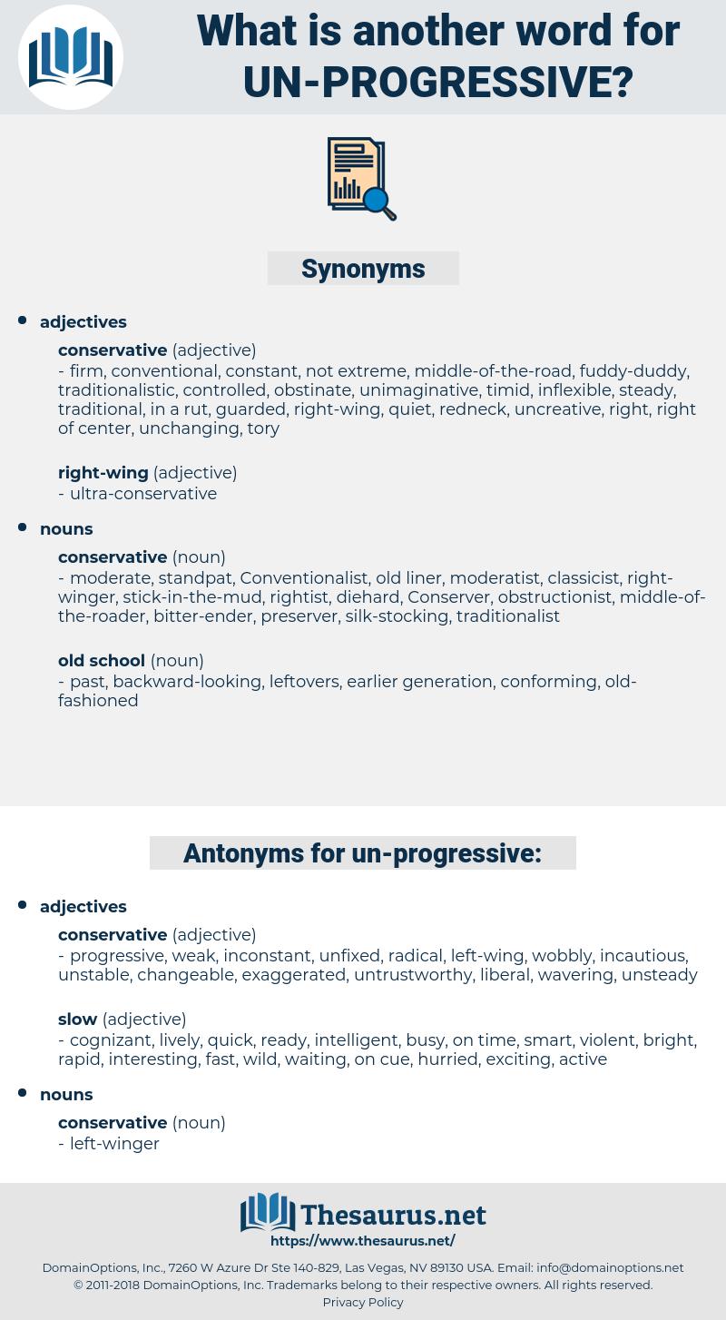 un-progressive, synonym un-progressive, another word for un-progressive, words like un-progressive, thesaurus un-progressive