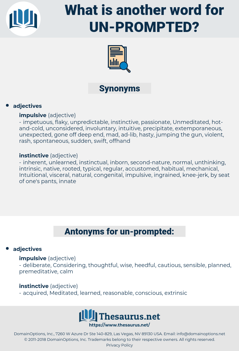 un-prompted, synonym un-prompted, another word for un-prompted, words like un-prompted, thesaurus un-prompted