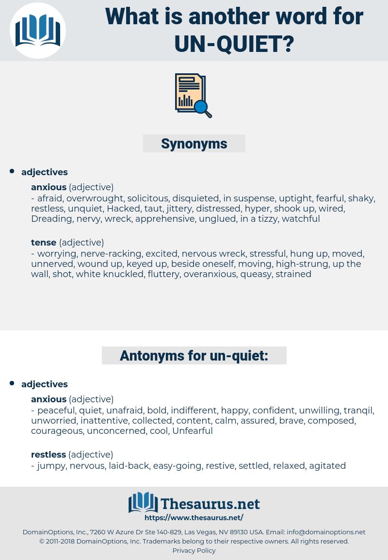 un-quiet, synonym un-quiet, another word for un-quiet, words like un-quiet, thesaurus un-quiet