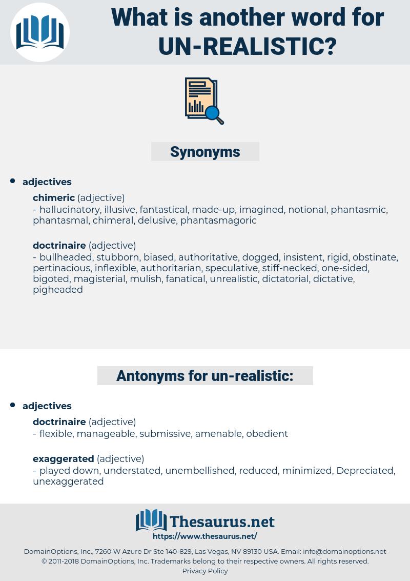 un realistic, synonym un realistic, another word for un realistic, words like un realistic, thesaurus un realistic