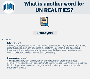 un realities, synonym un realities, another word for un realities, words like un realities, thesaurus un realities