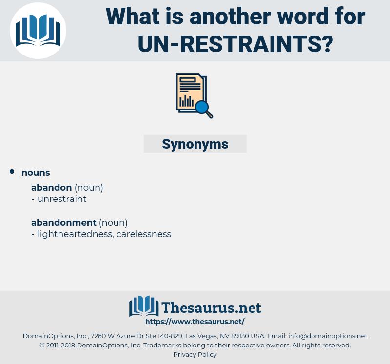 un-restraints, synonym un-restraints, another word for un-restraints, words like un-restraints, thesaurus un-restraints