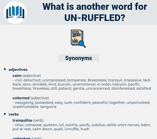 un ruffled, synonym un ruffled, another word for un ruffled, words like un ruffled, thesaurus un ruffled