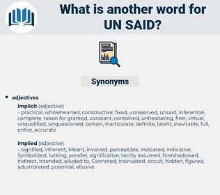 un-said, synonym un-said, another word for un-said, words like un-said, thesaurus un-said