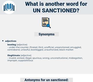 un sanctioned, synonym un sanctioned, another word for un sanctioned, words like un sanctioned, thesaurus un sanctioned