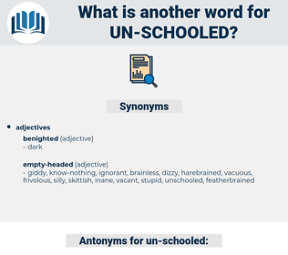 un-schooled, synonym un-schooled, another word for un-schooled, words like un-schooled, thesaurus un-schooled