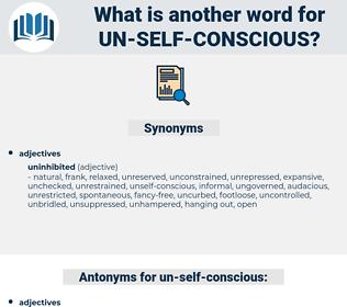 un-self-conscious, synonym un-self-conscious, another word for un-self-conscious, words like un-self-conscious, thesaurus un-self-conscious