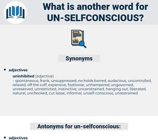 un-selfconscious, synonym un-selfconscious, another word for un-selfconscious, words like un-selfconscious, thesaurus un-selfconscious