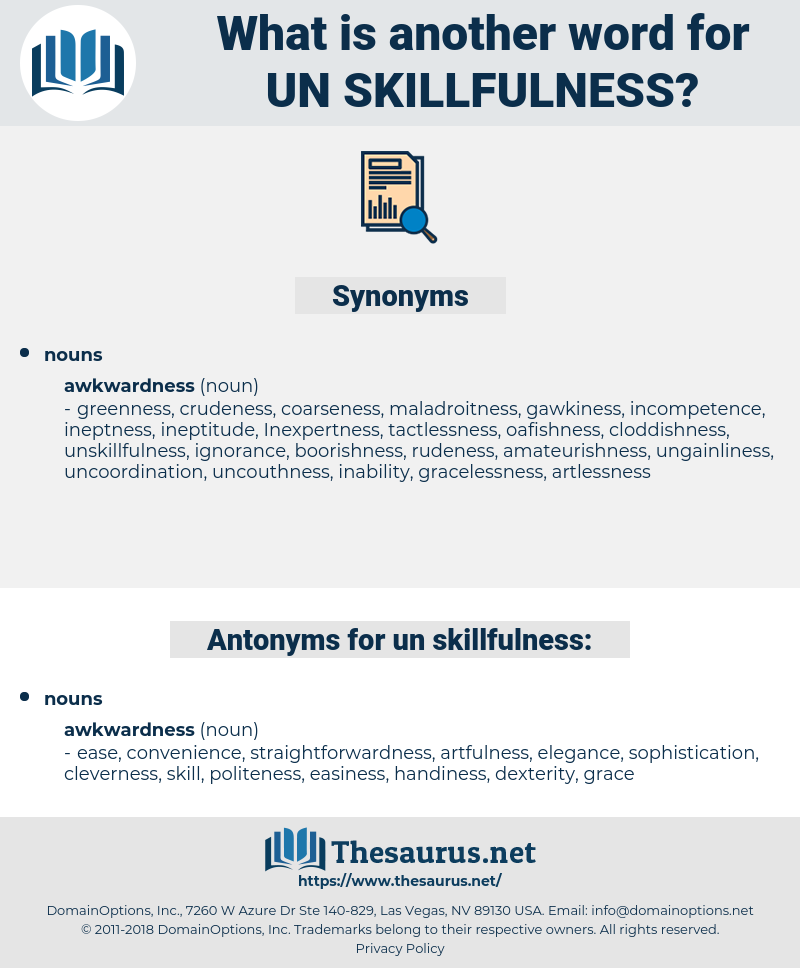 un-skillfulness, synonym un-skillfulness, another word for un-skillfulness, words like un-skillfulness, thesaurus un-skillfulness