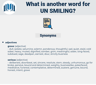 un-smiling, synonym un-smiling, another word for un-smiling, words like un-smiling, thesaurus un-smiling