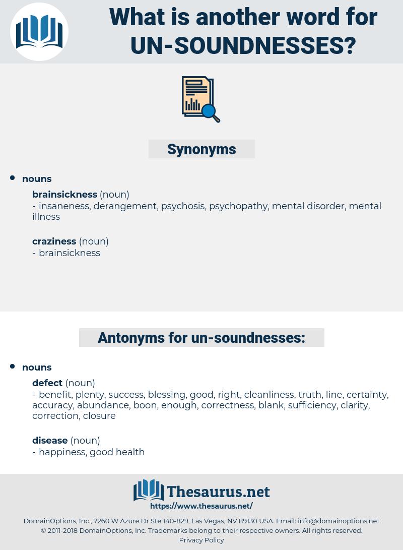 un soundnesses, synonym un soundnesses, another word for un soundnesses, words like un soundnesses, thesaurus un soundnesses