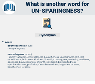 un sparingness, synonym un sparingness, another word for un sparingness, words like un sparingness, thesaurus un sparingness
