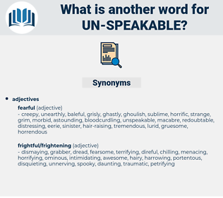 un-speakable, synonym un-speakable, another word for un-speakable, words like un-speakable, thesaurus un-speakable