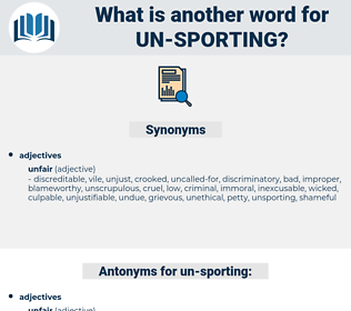 un sporting, synonym un sporting, another word for un sporting, words like un sporting, thesaurus un sporting
