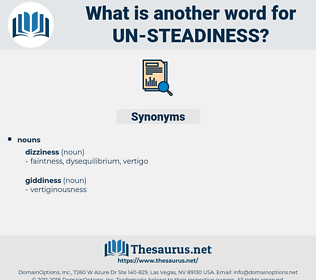 un steadiness, synonym un steadiness, another word for un steadiness, words like un steadiness, thesaurus un steadiness