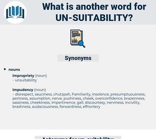 un-suitability, synonym un-suitability, another word for un-suitability, words like un-suitability, thesaurus un-suitability
