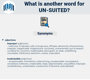 un-suited, synonym un-suited, another word for un-suited, words like un-suited, thesaurus un-suited