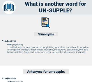 un-supple, synonym un-supple, another word for un-supple, words like un-supple, thesaurus un-supple
