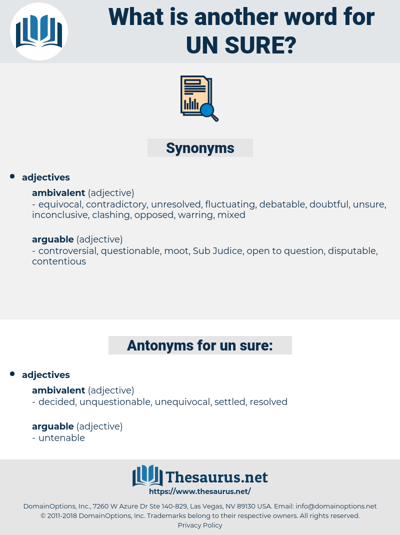 un sure, synonym un sure, another word for un sure, words like un sure, thesaurus un sure