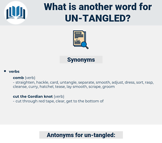 un tangled, synonym un tangled, another word for un tangled, words like un tangled, thesaurus un tangled