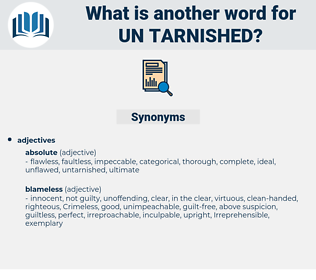 un-tarnished, synonym un-tarnished, another word for un-tarnished, words like un-tarnished, thesaurus un-tarnished
