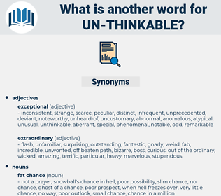 un thinkable, synonym un thinkable, another word for un thinkable, words like un thinkable, thesaurus un thinkable