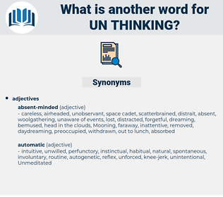 un-thinking, synonym un-thinking, another word for un-thinking, words like un-thinking, thesaurus un-thinking