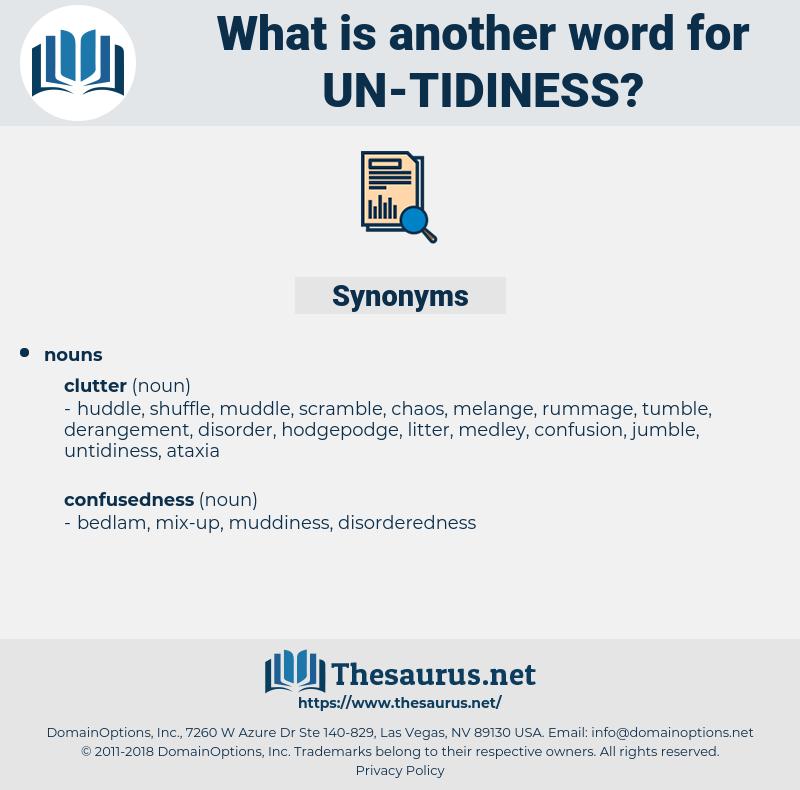 un tidiness, synonym un tidiness, another word for un tidiness, words like un tidiness, thesaurus un tidiness