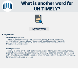 un-timely, synonym un-timely, another word for un-timely, words like un-timely, thesaurus un-timely