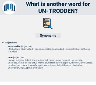 un trodden, synonym un trodden, another word for un trodden, words like un trodden, thesaurus un trodden