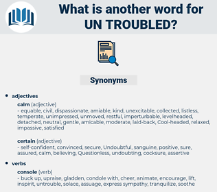 un troubled, synonym un troubled, another word for un troubled, words like un troubled, thesaurus un troubled