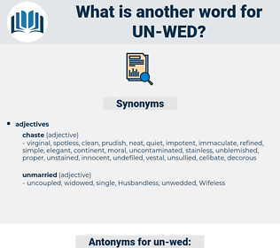 un wed, synonym un wed, another word for un wed, words like un wed, thesaurus un wed