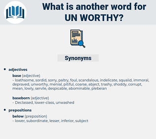 un worthy, synonym un worthy, another word for un worthy, words like un worthy, thesaurus un worthy