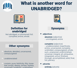 unabridged, synonym unabridged, another word for unabridged, words like unabridged, thesaurus unabridged